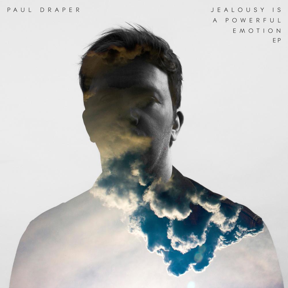 Buy Online Paul Draper - Jealousy Is A Powerful Emotion – EP (Digital Download)