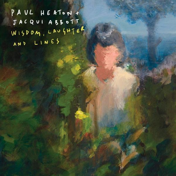 Buy Online Paul Heaton & Jacqui Abbott - Wisdom, Laughter And Lines (Vinyl)