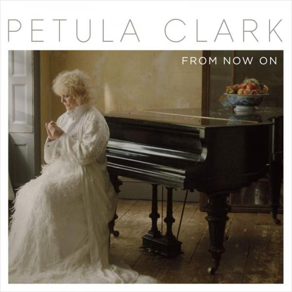 Buy Online Petula Clark - From Now On CD + Vinyl