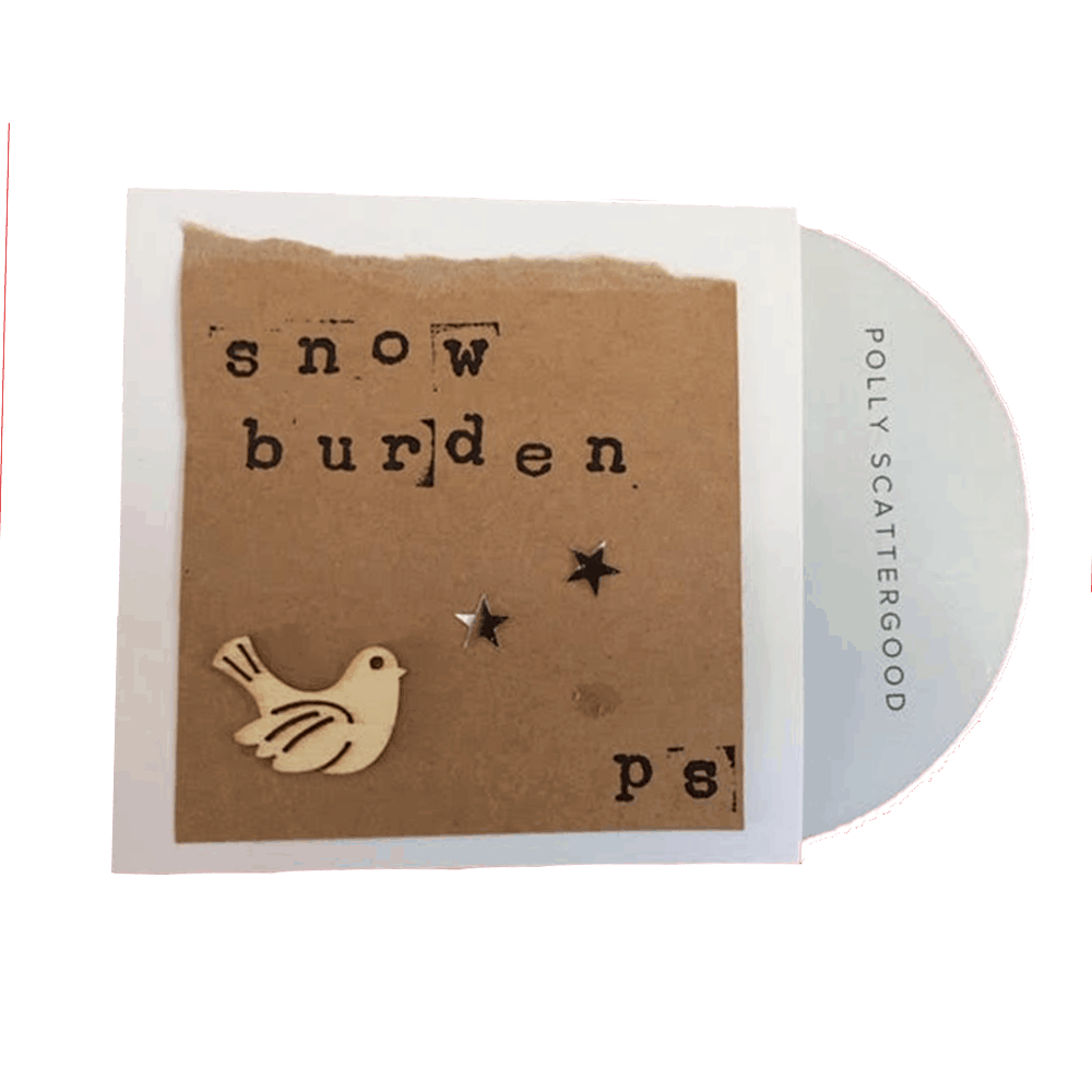 Buy Online Polly Scattergood - Snowburden - Single CD (Handmade/Signed) (Includes Next Year Will Be Better (Signed) Christmas Card)