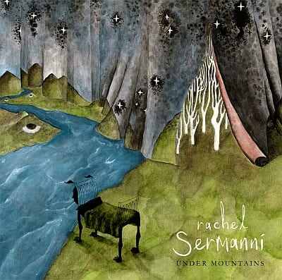 Buy Online Rachel Sermanni - Under Mountains