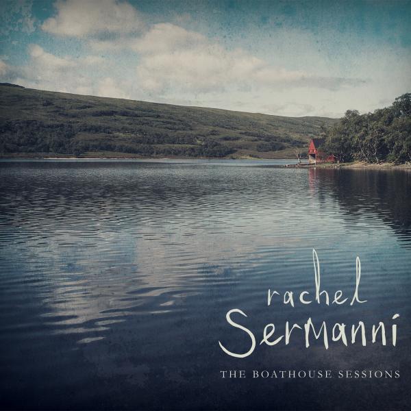 Buy Online Rachel Sermanni - The Boatshed Sessions (EP)