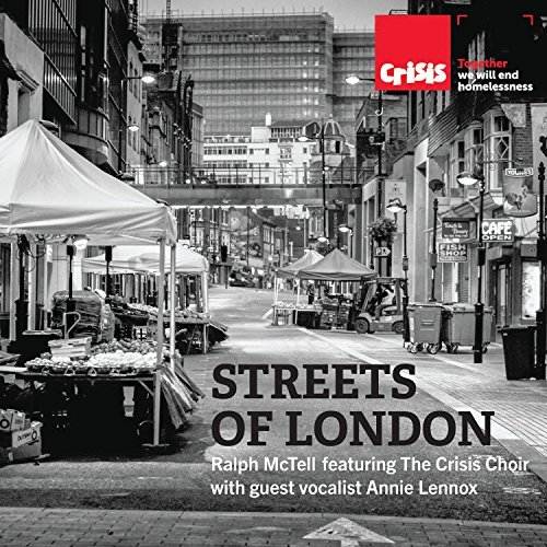 Buy Online Ralph McTell - Streets of London (feat. The Crisis Choir & guest vocalist Annie Lennox) - Single