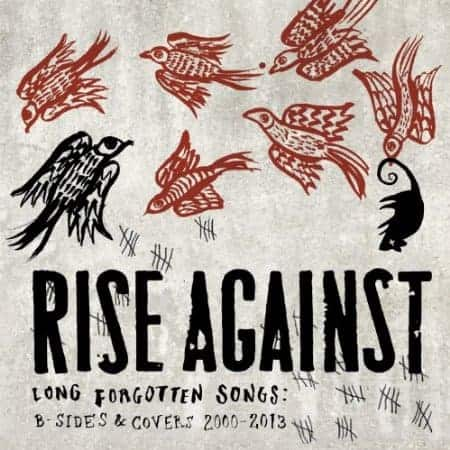 Buy Online Rise Against - Long Forgotten Songs <BR>(B-Sides & Covers 2000-2013)