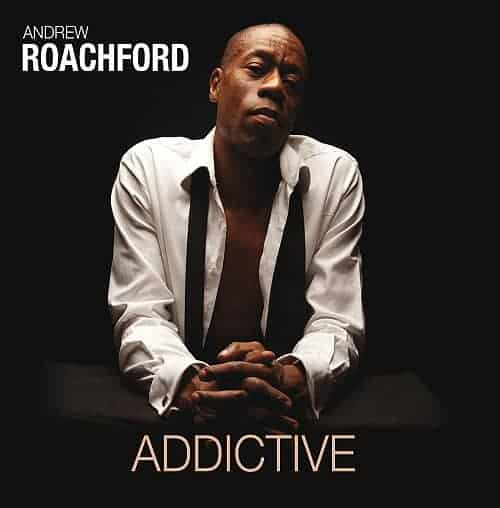 Buy Online Roachford - Addictive (Includes Signed Exclusive Artwork Print)