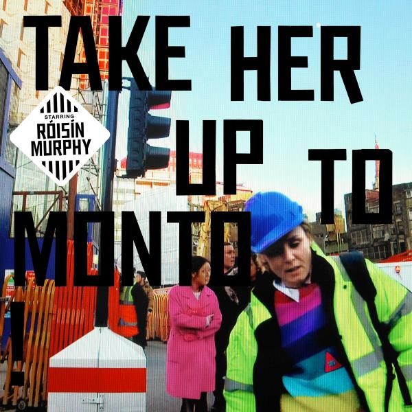 Buy Online Róisín Murphy - Take Her Up To Monto [CD]