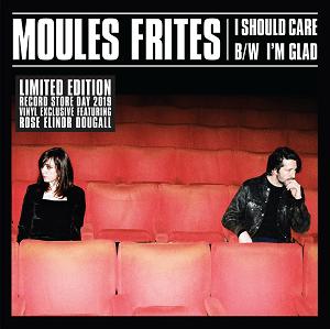 Buy Online Moules Frites - I Should Care / Im Glad