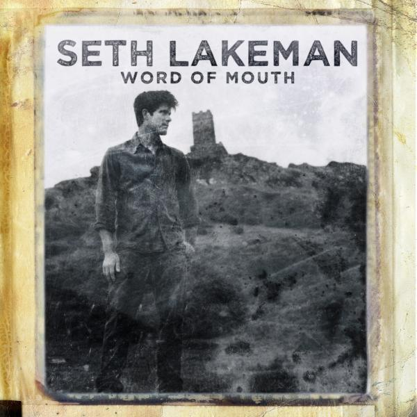 Buy Online Seth Lakeman - Word Of Mouth CD Album