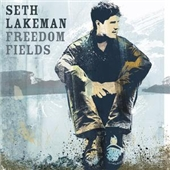Buy Online Seth Lakeman - Freedom Fields [Relentless]