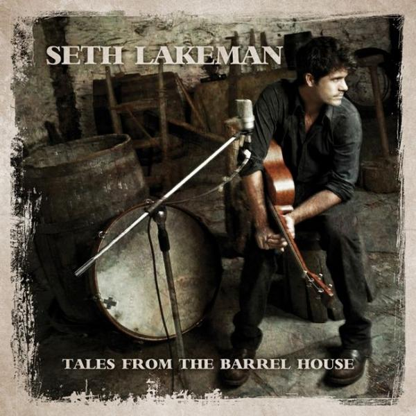Buy Online Seth Lakeman - Tales From The Barrel House CD Album