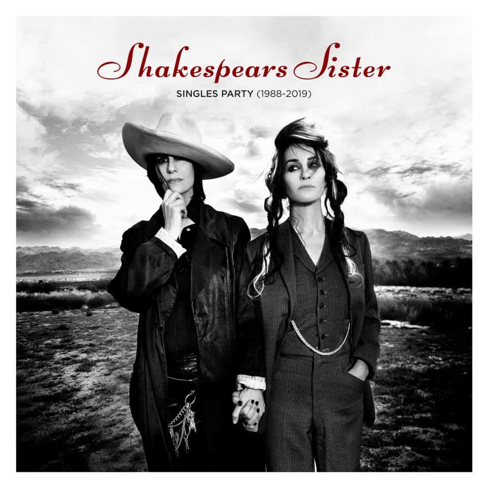 Buy Online Shakespears Sister - Singles Party (1988-2019)