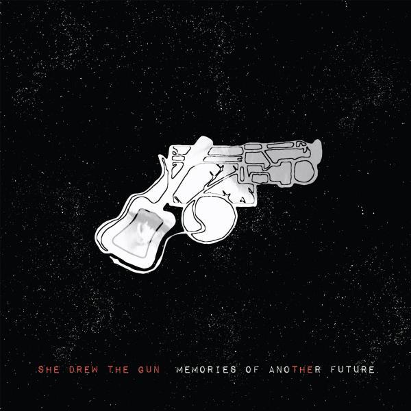 Buy Online She Drew The Gun - Memories Of Another Future CD Album