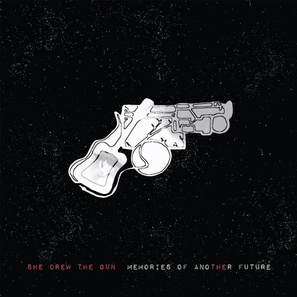 Buy Online She Drew The Gun - Memories Of Another Future Download