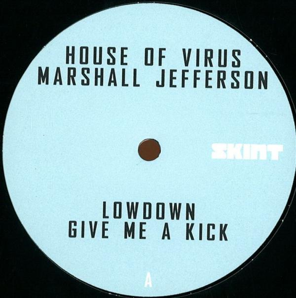 Buy Online Marshall Jefferson & House of Virus - Lowdown / Give Me A Kick