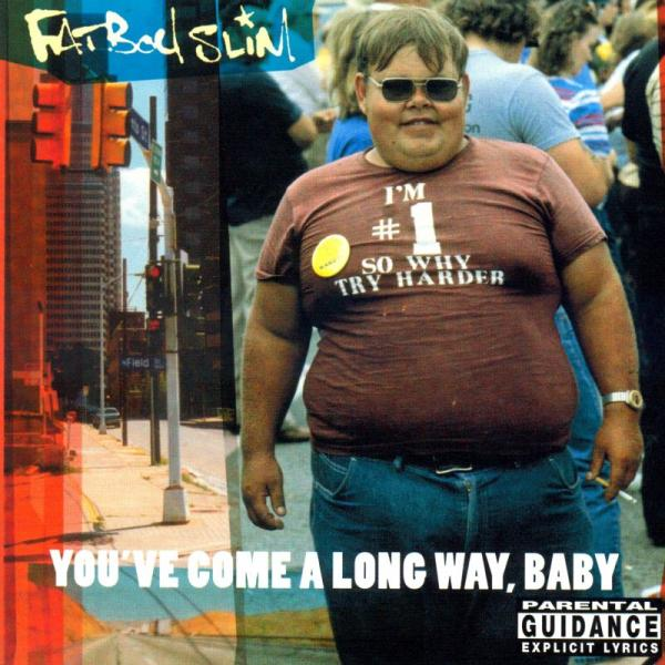 Buy Online Fatboy Slim - You've Come A Long Way, Baby (LP)