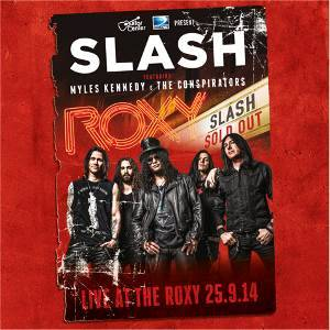 Buy Online Slash Ft Myles Kennedy & The Conspirators - Live At The Roxy 25.9.14 (Triple Heavyweight Vinyl)