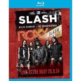 Buy Online Slash Ft Myles Kennedy - Live At The Roxy 25.9.14 (Blu-Ray)