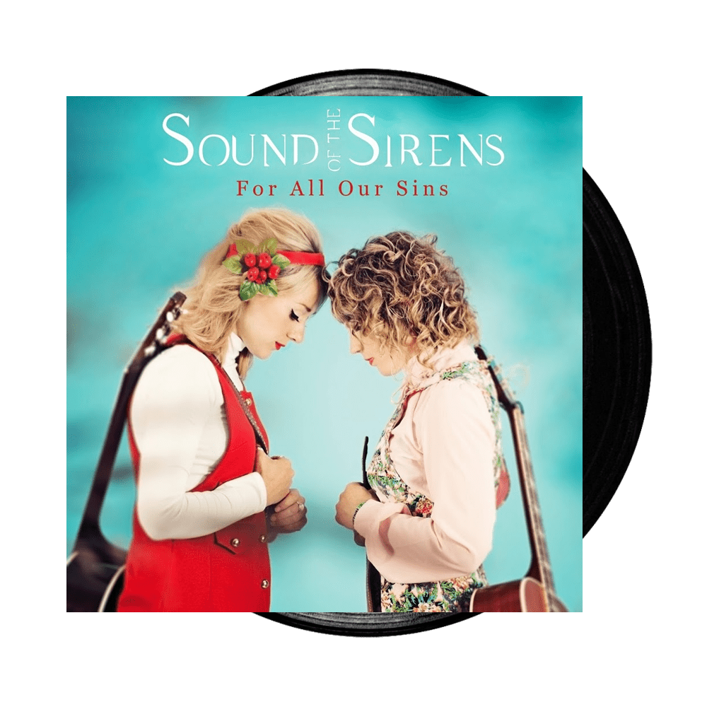 Buy Online Sound Of The Sirens - For All Our Sins Vinyl LP (Signed)