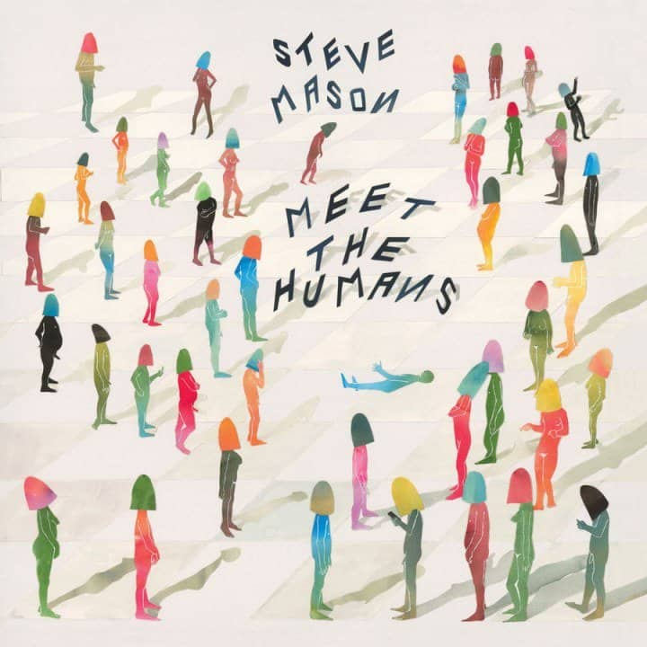 Buy Online Steve Mason - Meet The Humans