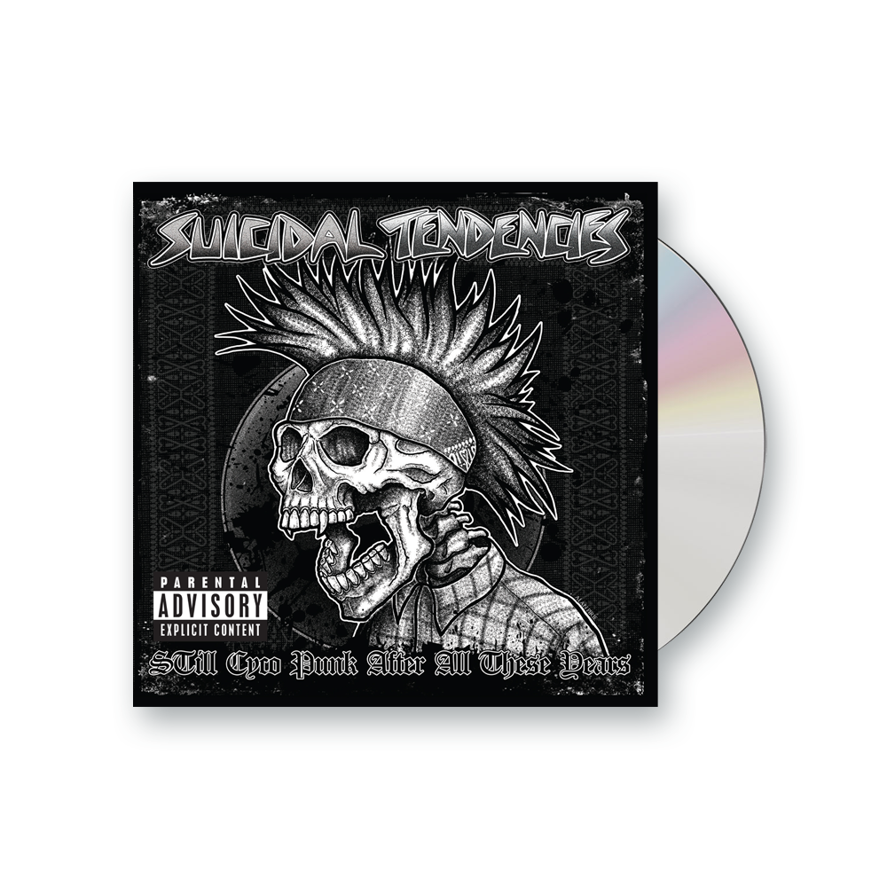 Buy Online Suicidal Tendencies - Still Cyco Punk After All These Years