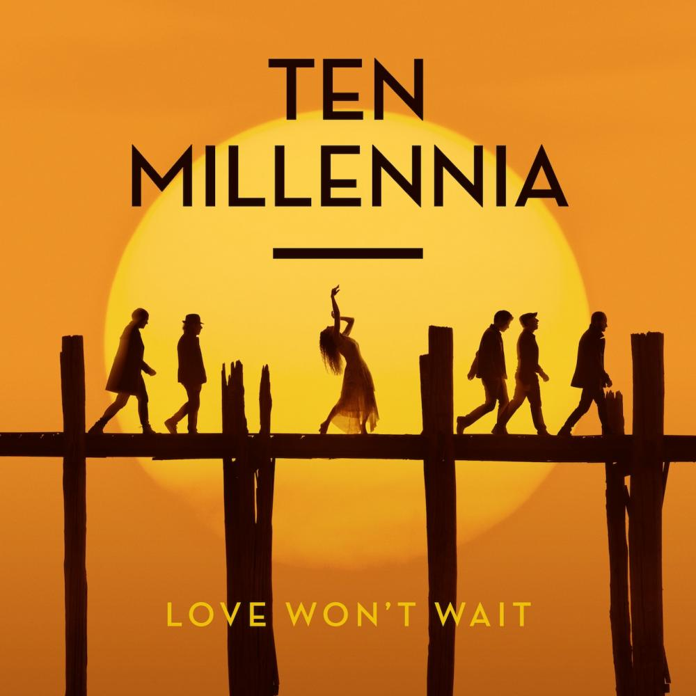 Buy Online Ten Millennia - Love Won't Wait Download Album