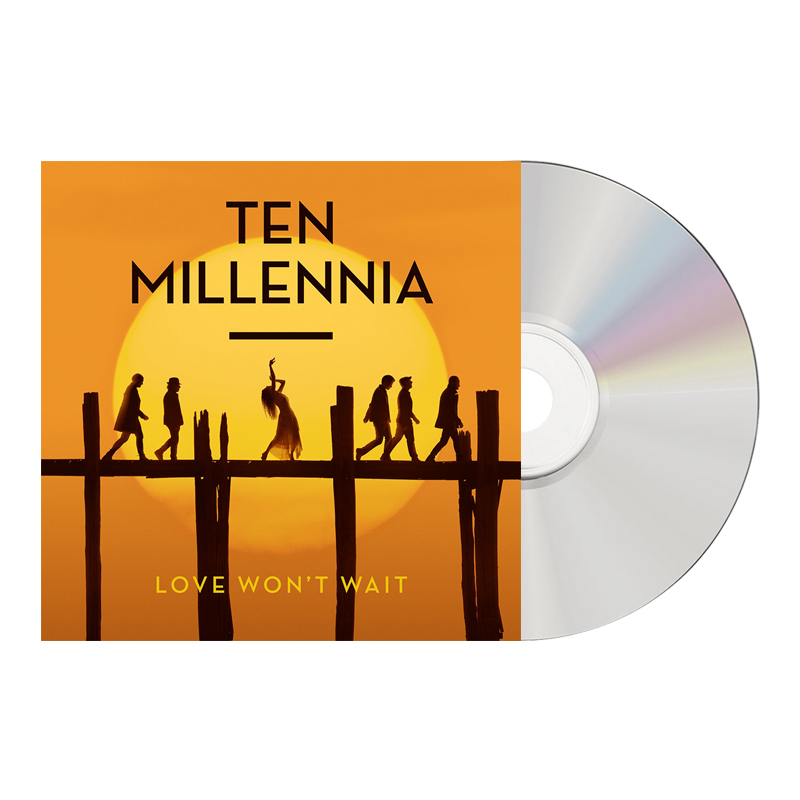 Buy Online Ten Millennia - Love Wont Wait Digipak