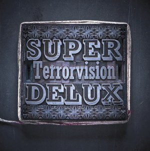 Buy Online Terrorvision - Super Delux