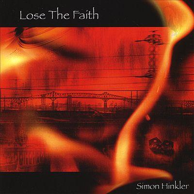Buy Online Simon Hinkler - Lose The Faith CD Album