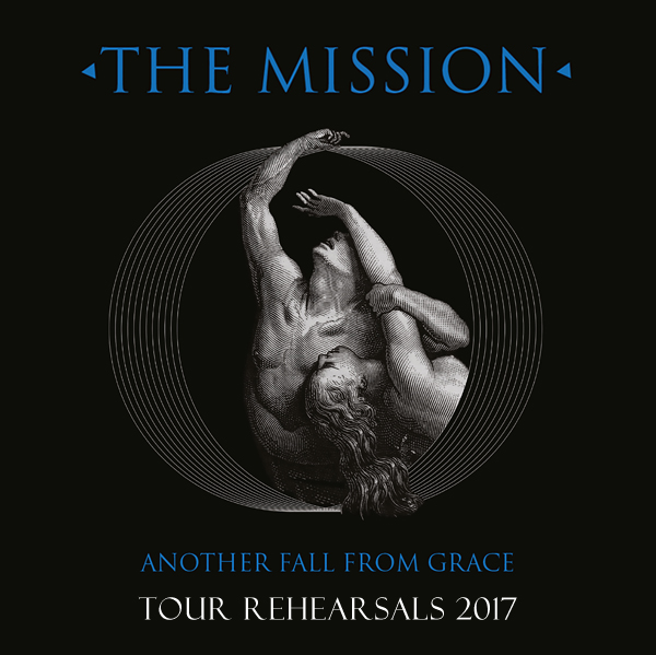 The Mission Rehearsals - 10th May 2017 (UK)