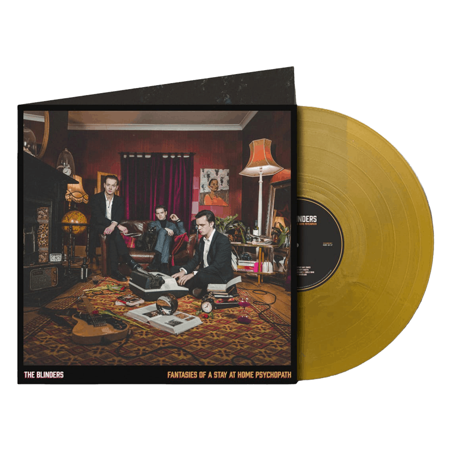 Buy Online The Blinders - Fantasies Of A Stay At Home Psychopath Exclusive Gold (Signed)
