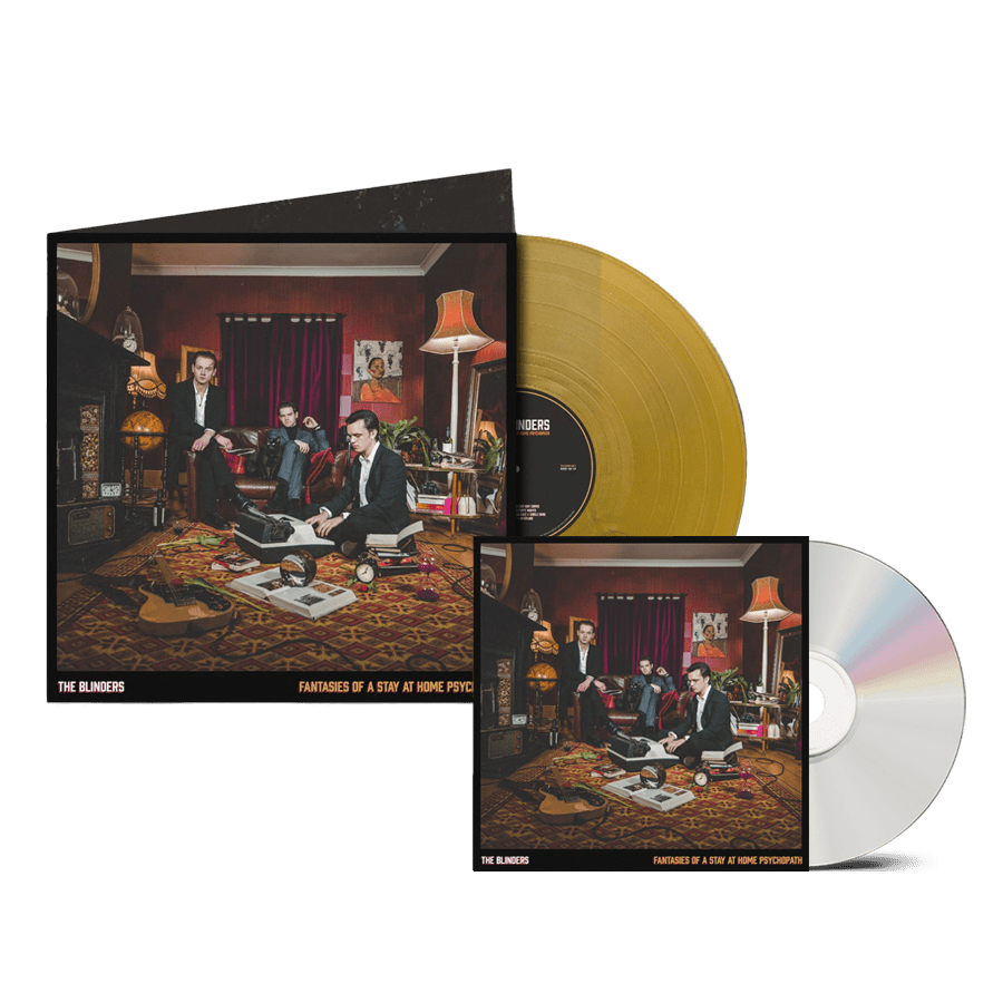 Buy Online The Blinders - Fantasies Of A Stay At Home Psychopath CD + Exclusive Gatefold Gold Vinyl (Signed)