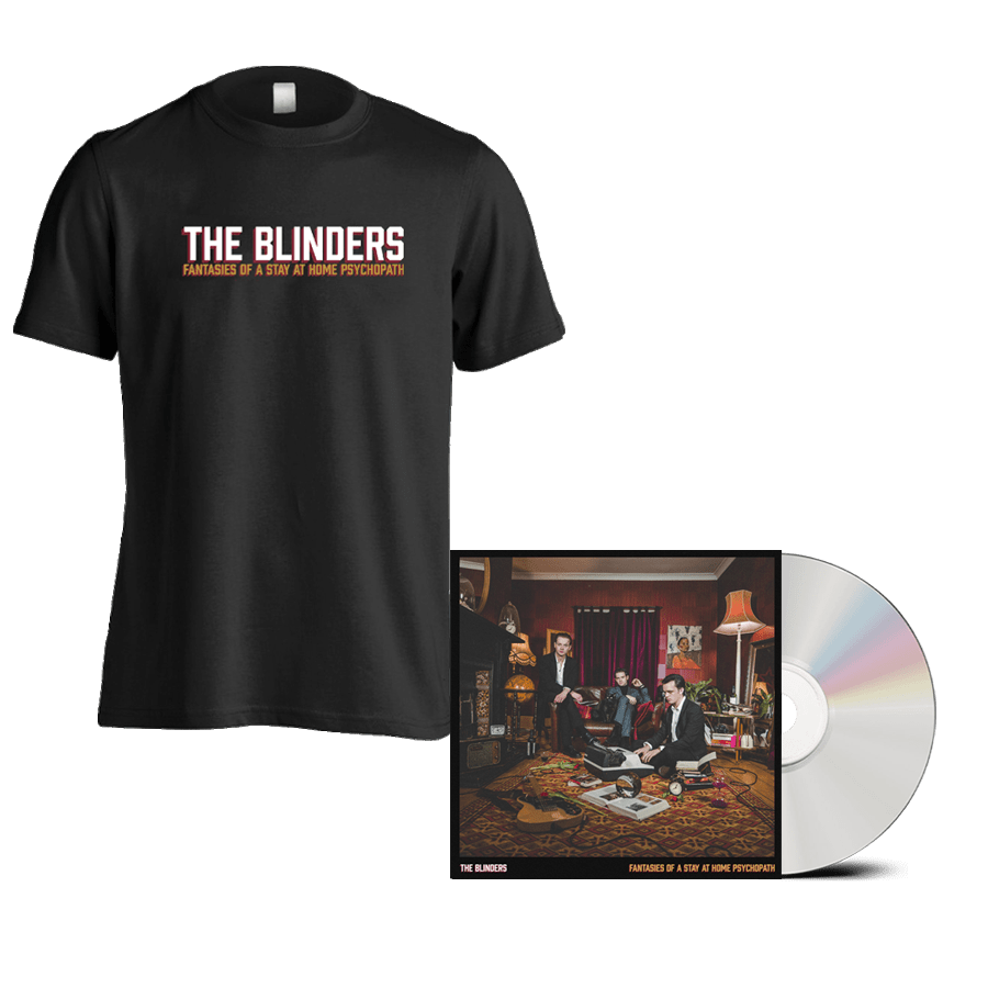 Buy Online The Blinders - Fantasies Of A Stay At Home Psychopath CD + T-Shirt (Signed)