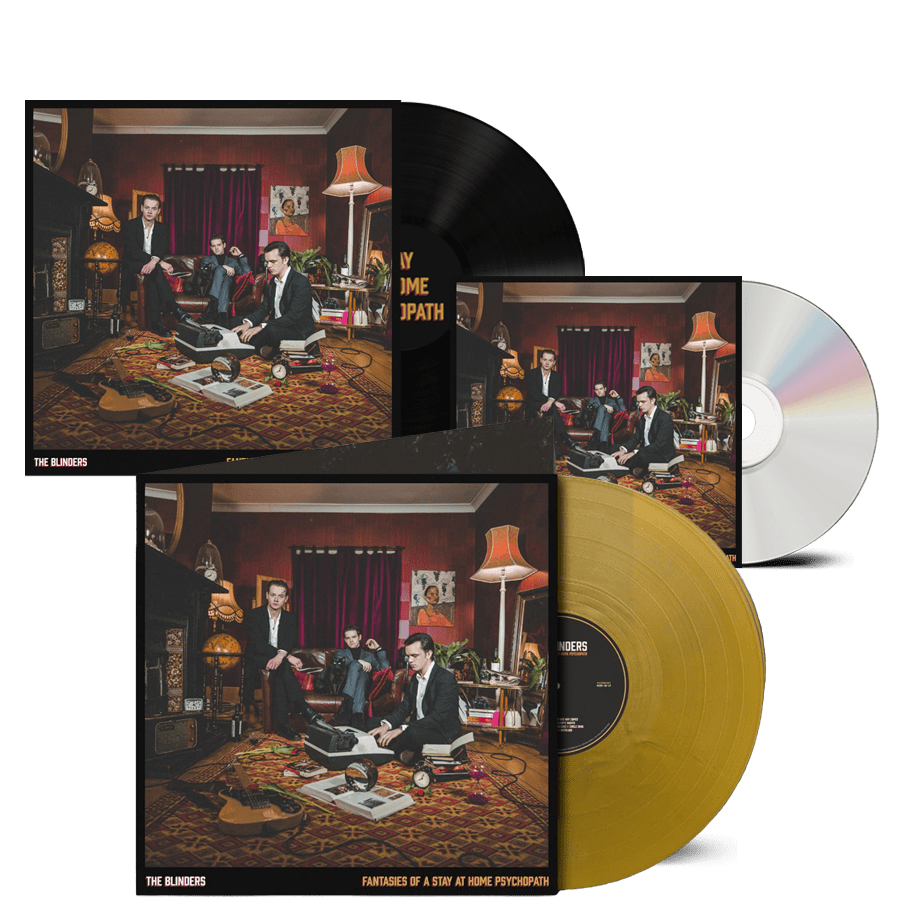 Buy Online The Blinders - Fantasies Of A Stay At Home Psychopath CD + Exclusive Gatefold Gold Vinyl + Black Vinyl
