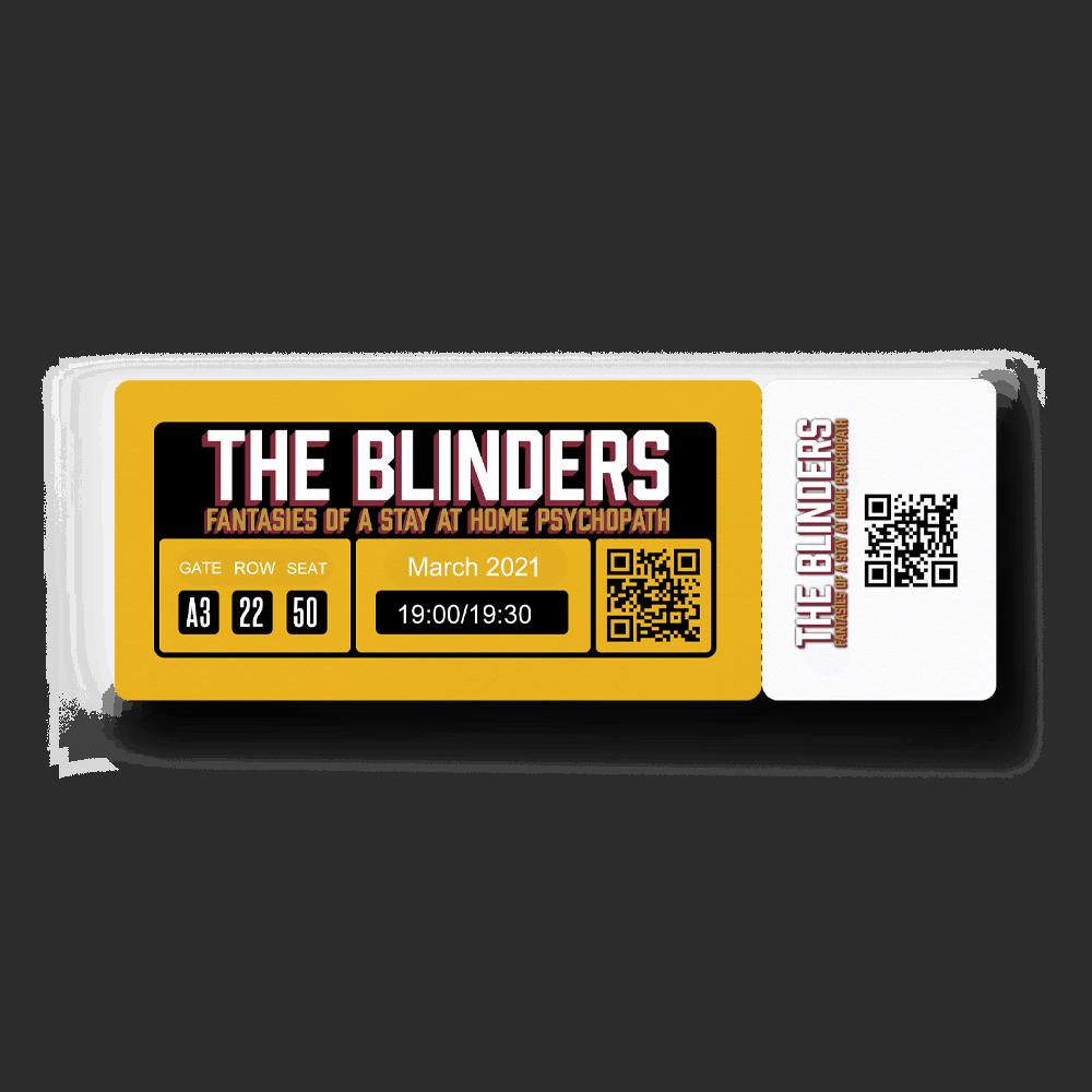 Buy Online The Blinders - Ticket (2021)