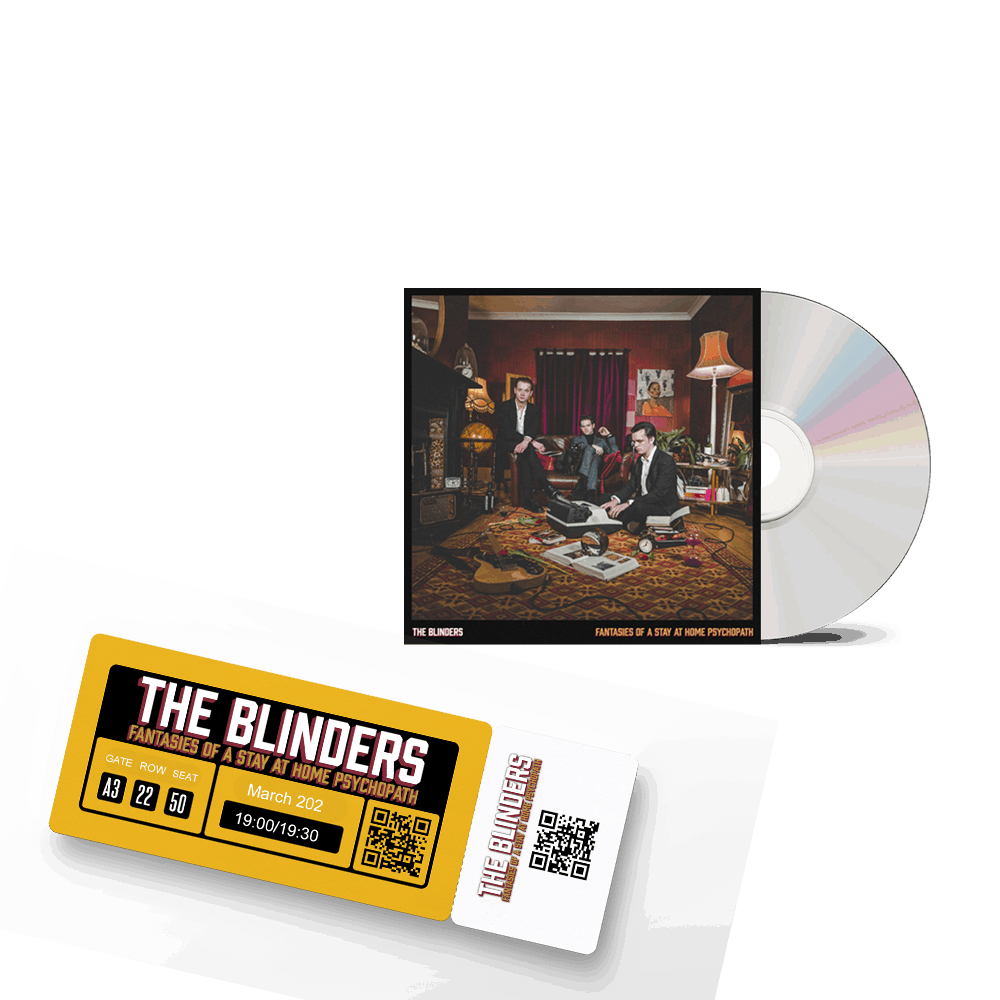 Buy Online The Blinders - Fantasies Of A Stay At Home Psychopath CD + Ticket