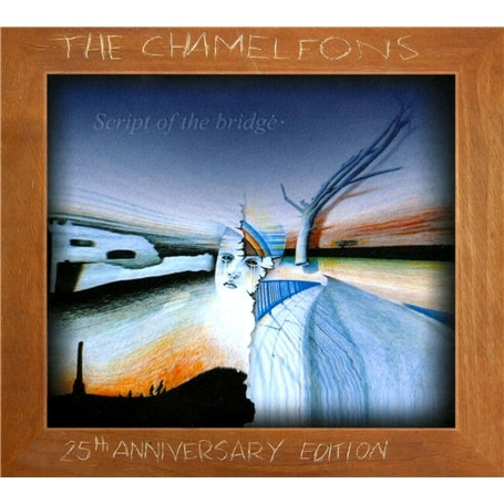 Buy Online Chameleons - Script Of The Bridge (remastered 25th anniversary edition)