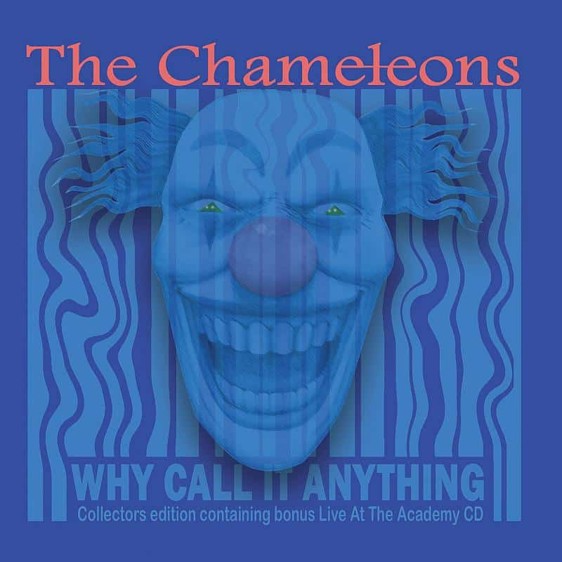 Buy Online Chameleons - Why Call It Anything - 2cd Collectors Edition