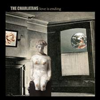 Buy Online The Charlatans - Love Is Ending