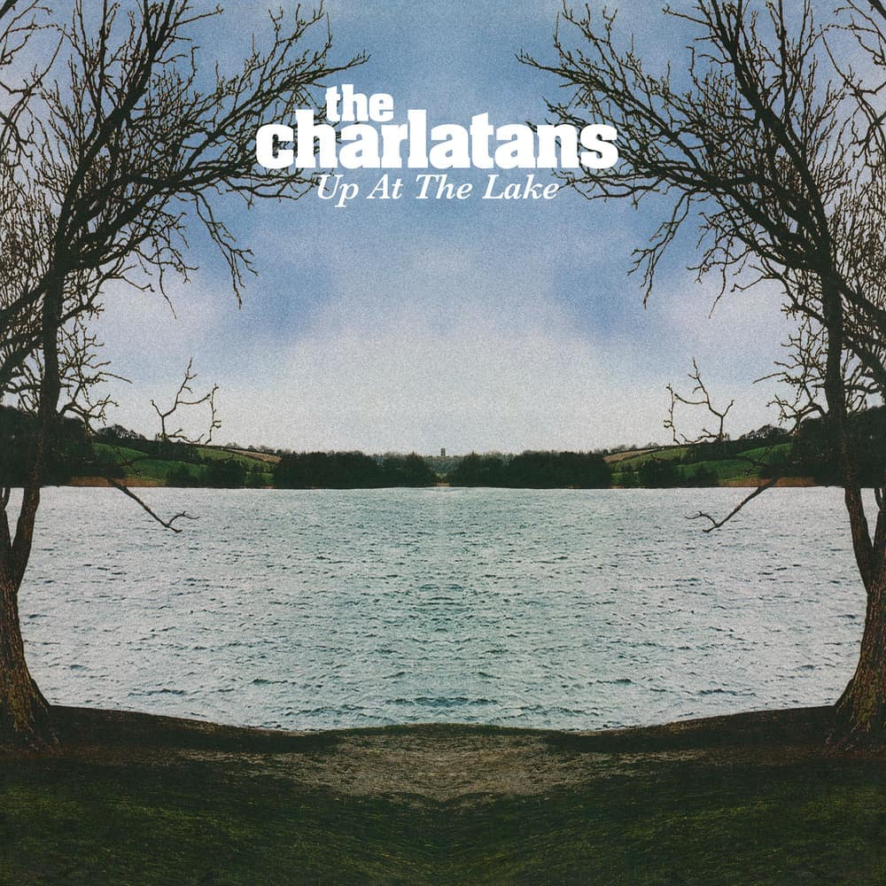 Buy Online The Charlatans - Up At The Lake