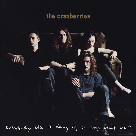 Buy Online The Cranberries - Everybody Else Is Doing It So Why Can't We