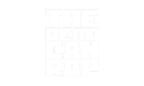 The Dead Can Rap