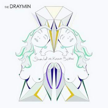 Buy Online The Draymin - Should've Known Better (Signed)