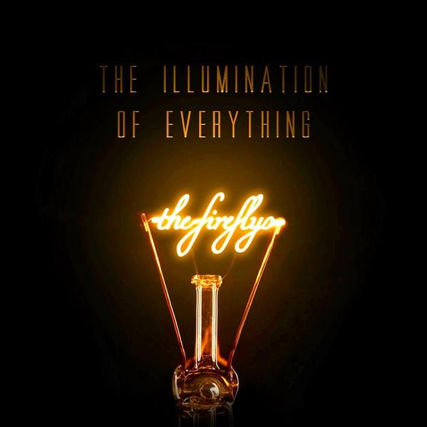 Buy Online The Fireflys - The Illumination Of Everything
