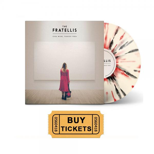 Buy Online The Fratellis - Eyes Wide, Tongue Tied Vinyl LP + Ticket
