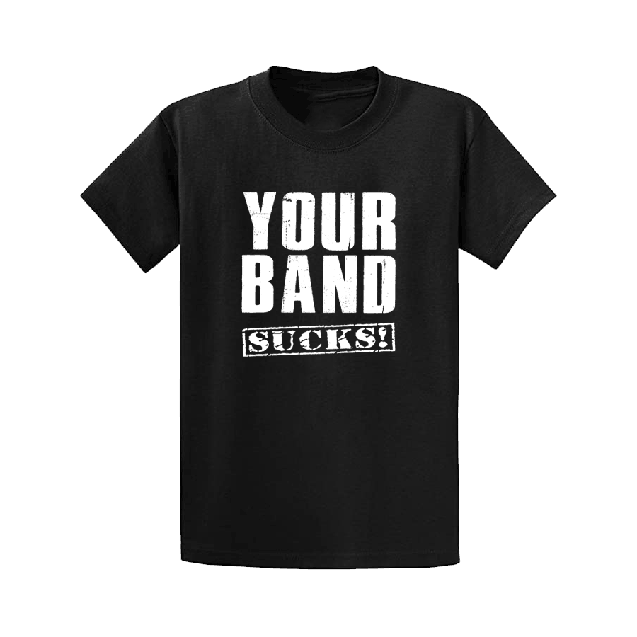 Buy Online The Gig Cartel - Your Band Sucks T-Shirt