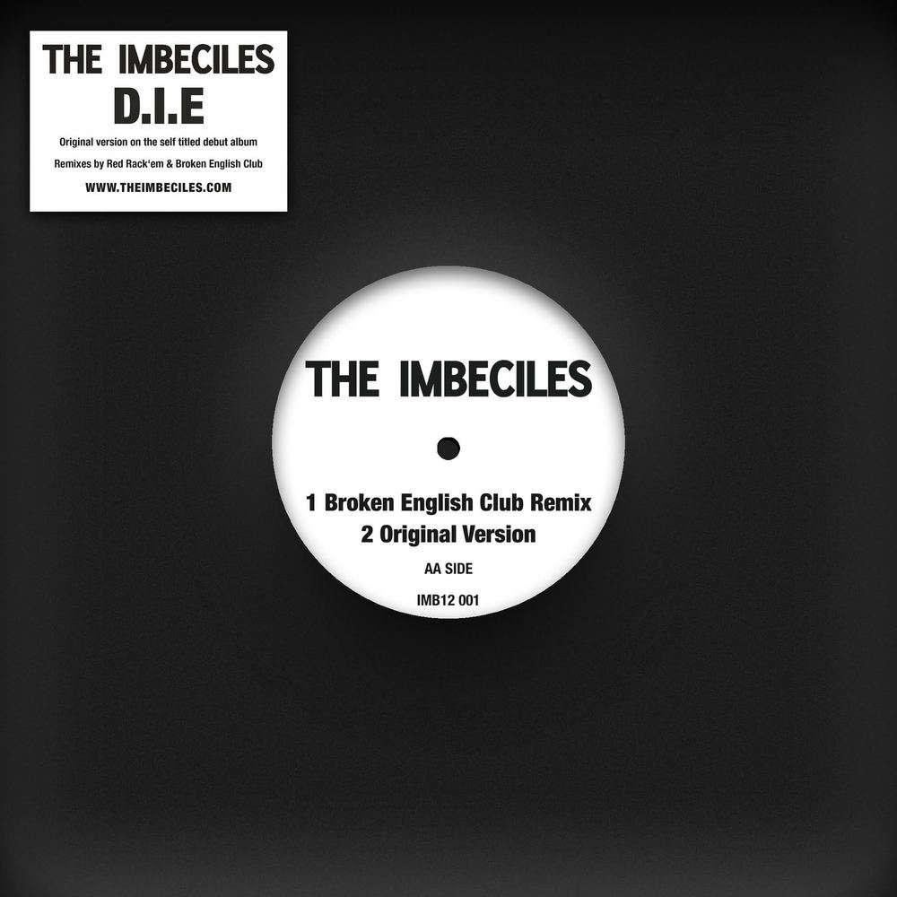 Buy Online The Imbeciles - D.I.E Remixes
