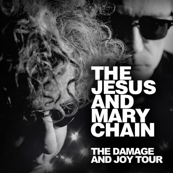 Buy Online The Jesus And Mary Chain - The Damage And Joy Tour Ticket