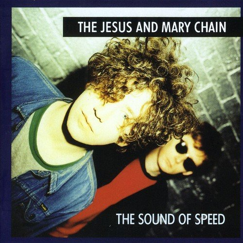 Buy Online The Jesus And Mary Chain - The Sound Of Speed Vinyl LP