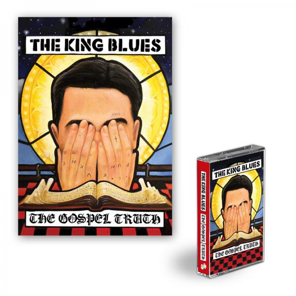 Buy Online The King Blues - The Gospel Truth Cassette + Signed Art Print