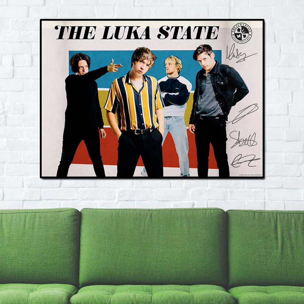 Buy Online The Luka State - A1 Poster (Signed)